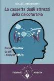 La Cassetta degli Attrezzi della Psicoterapia  - Libro