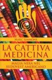 La Cattiva Medicina - Libro