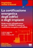 La Certificazione Energetica degli Edifici e degli Impianti