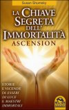 La Chiave Segreta dell'Immortalità - Ascension — Libro