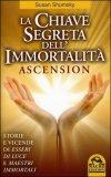 La Chiave Segreta dell'Immortalità - Ascension