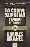 La Chiave Suprema - I Tesori Ritrovati - Libro