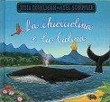 La Chiocciolina e la Balena - Libro