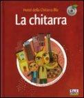 La Chitarra - Hotel Della Chitarra Blu + CD Audio