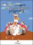 La Cicogna che voleva diventare Mamma  — Libro
