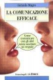 La Comunicazione Efficace  - Libro