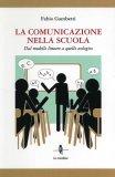 La Comunicazione nella Scuola  - Libro