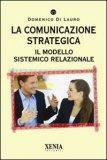 La Comunicazione Strategica — Libro