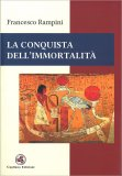 La Conquista dell'Immortalità — Libro