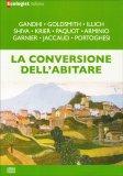 La Conversione dell'Abitare - Libro