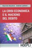 La Crisi Economica e il Macigno del Debito - Libro