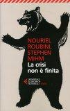 La Crisi non è Finita  - Libro