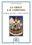 La Croce e il Compasso  - Libro