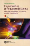 Cromopuntura. Le frequenze dell'anima - Libro