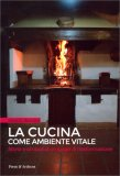 La Cucina come Ambiente Vitale — Libro