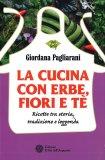 La Cucina con Erbe, Fiori e Tè - Libro