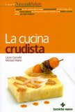 La Cucina Crudista  - Libro