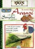 La Cucina degli Avanzi e le Ricette Semplici e Gustose  - Libro