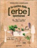 La Cucina delle Erbe Spontanee - Libro