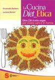 La Cucina Diet Etica  — Libro