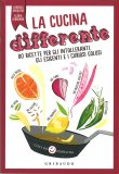 La Cucina Differente - Libro