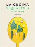 La Cucina Vegetariana per tutti i giorni - Libro