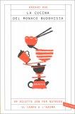 La Cucina del Monaco Buddhista — Libro