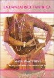 La Danzatrice Tantrica - Libro