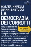 La Democrazia dei Corrotti  - Libro