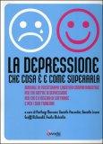La Depressione  - Che Cosa E' e Come Superarla