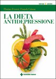 La Dieta Antidepressione - Libro