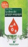 La Dieta dei Gruppi Sanguigni — Libro