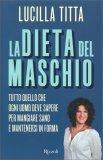 La Dieta del Maschio - Libro