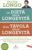 La Dieta della Longevità - Alla Tavola della Longevità - Libro