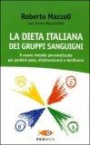 La Dieta Italiana dei Gruppi Sanguigni  - Libro
