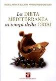 La Dieta Mediterranea ai Tempi della Crisi  — Libro