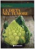 La Dieta nel Tumore  - Libro