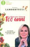La Dieta per Vivere 100 Anni — Libro