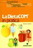 La DietaCOM® in Pratica  - Libro