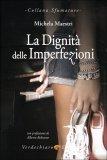 La Dignità delle Imperfezioni - Libro