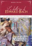 La Diritta Via di Edward Bach - Libro