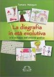 La Disgrafia in Età Evolutiva - Libro