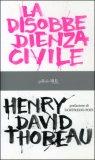 LA DISOBBEDIENZA CIVILE di Henry David Thoreau