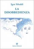 La Disobbedienza - Libro