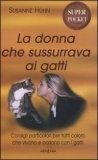 La Donna che Sussurrava ai Gatti - Super Pocket — Libro