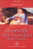 La Donna nel Vangelo  - Libro