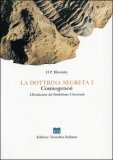 La Dottrina Segreta Vol. I - Cosmogenesi