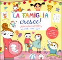 La Famiglia Cresce - Libro + Stickers