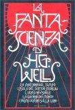La Fantascienza di H.G. Wells - Libro
