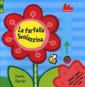 La Farfalla Svolazzina - Scorri e Gioca  — Libro